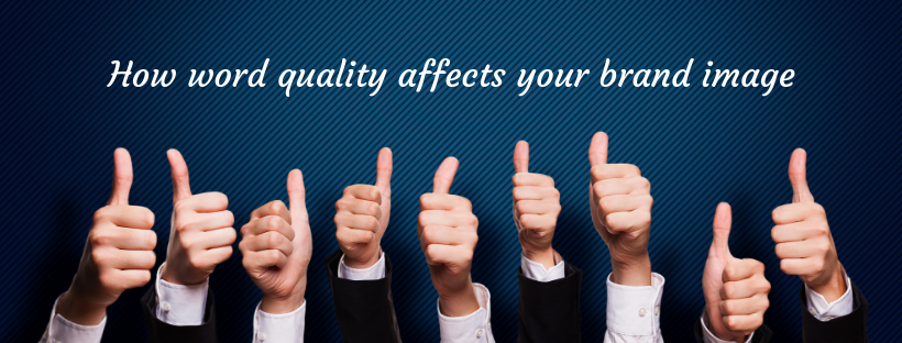 Stevenson-How-word-quality-affects-your-brand-image