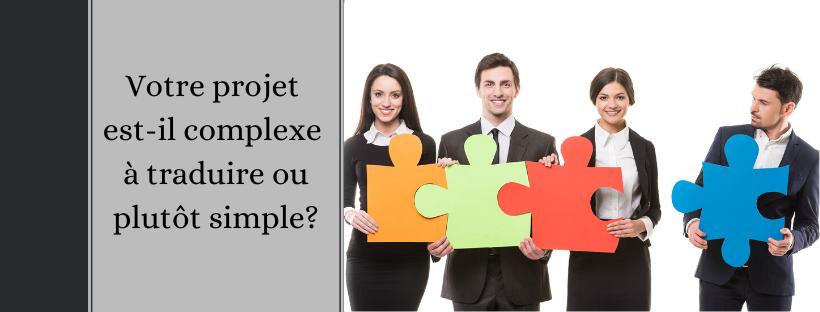 Projet complexe ou simple à traduire